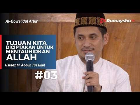 al-qowaidul arba - tujuan kita diciptakan untuk mentauhidkan Allah