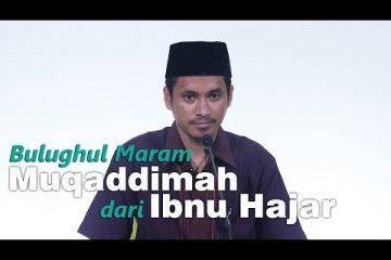 Bulughul Maram 01 - Muqaddimah dari Ibnu Hajar
