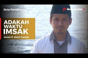 Serial Ramadhan - Adakah Waktu Imsak