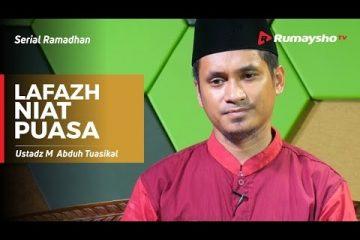 Serial Ramadhan - Lafazh Niat Puasa