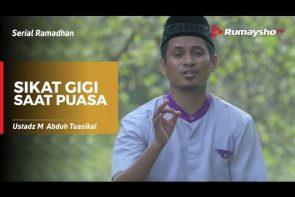 Serial Ramadhan - Sikat Gigi Saat Puasa