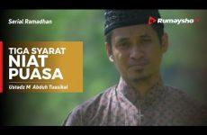 Serial Ramadhan - Tiga Syarat Niat Puasa